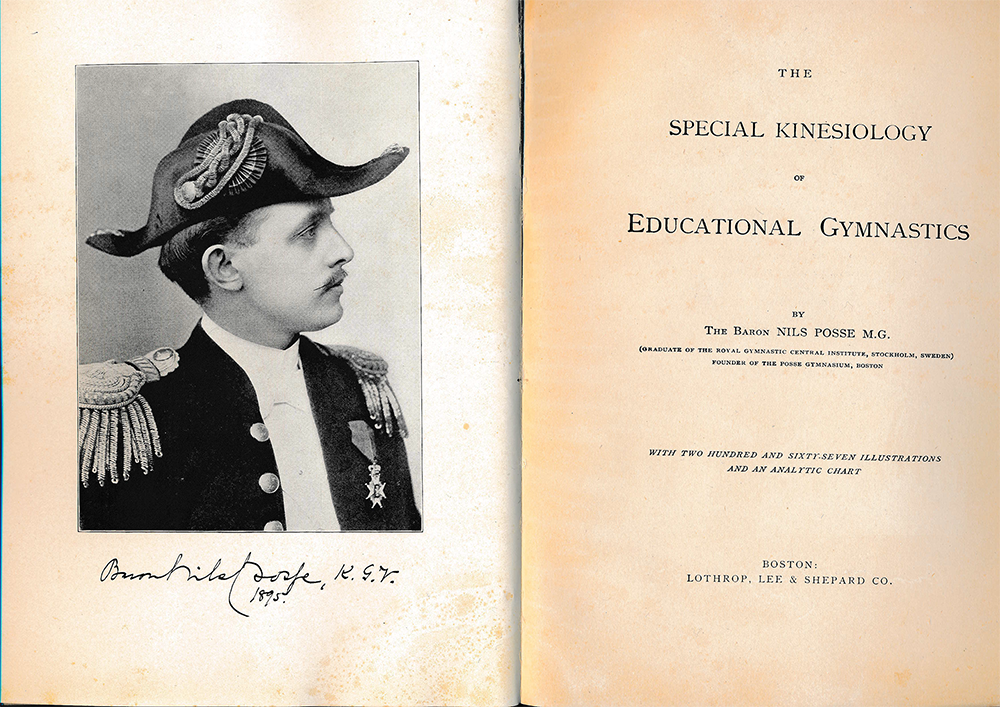 Nils Posse, a medical gymnast from Sweden, wrote the very first book ever with the word 'Kinesiology' in the book's title: 'The Special Kinesiology Of Educational Gymnastics', Boston 1894.